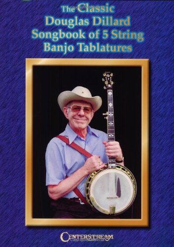 the-classic-douglas-dillard-songbook-of-5-string-banjo-tablatures