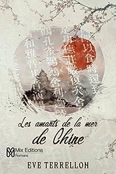 Les amants de la mer de Chine par [Terrellon, Eve]