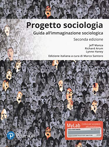 Progetto sociologia. Guida all'immaginazione sociologica. Ediz. mylab. Con Contenuto digitale per download e accesso on line