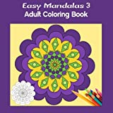 Easy Mandalas 3 Square: Adult Coloring Book by Marg Ruttan (2015-12-30)