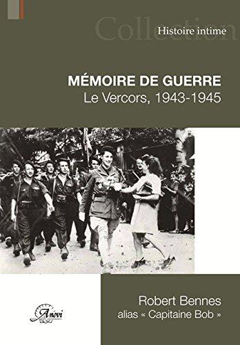Mémoire de guerre. Le Vercors 1943-45
