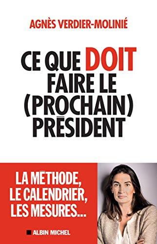 Ce que doit faire le (prochain) président (A.M. POLITIQUE) par Agnès Verdier-Moliné