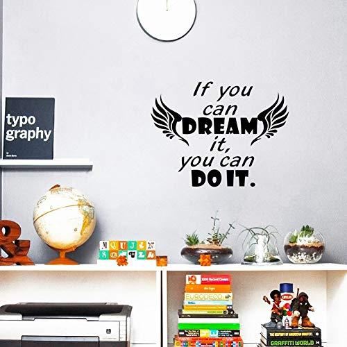 prüche die Sie träumen können Sie können es tun Vinyl Zitat Wandbild Aufkleber für Kinderzimmer32 * 43 cm ()