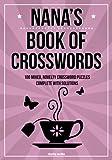 Best Nanas - Nana's Book Of Crosswords: 100 novelty crossword puzzles Review