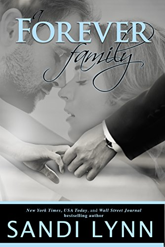 A Forever Family (Forever Trilogy, 6)