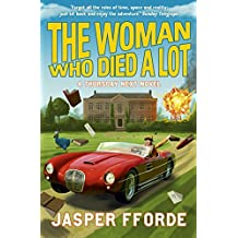 The Woman Who Died a Lot: Thursday Next Book 7 by Jasper Fforde (31-Jan-2013) Paperback