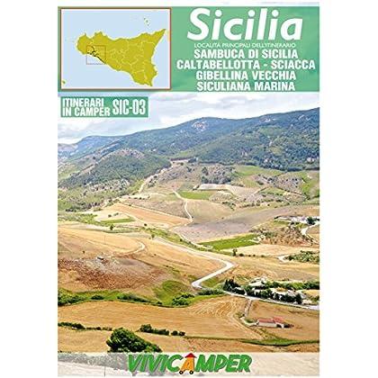 Sicilia In Camper Sic-03: Itinerari Scelti Per Camperisti (Itinerari In Camper - Sicilia)