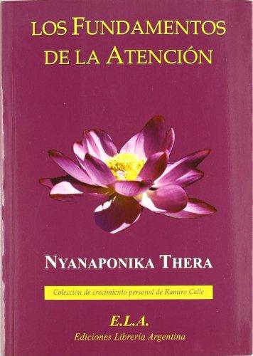 Fundamentos de la atencion,los por Nyanaponika Thera