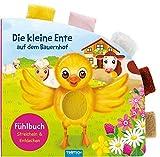 Die kleine Ente auf dem Bauernhof: Fühlbuch