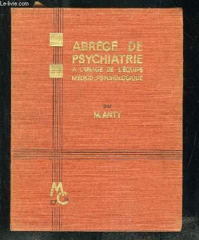 Abrégé de psychiatrie à l'usage de l'équipe médico-psychologique.