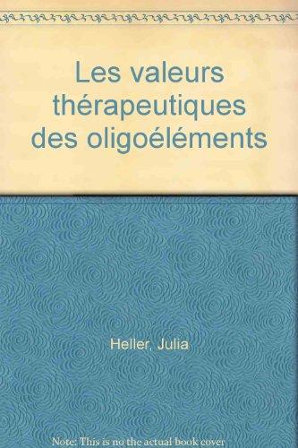 Les valeurs thérapeutiques des oligo-éléments