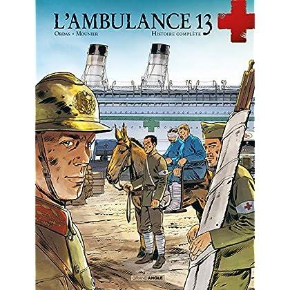 L'ambulance 13 - Cycle IV : Histoire complète
