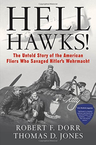 hell-hawks-the-untold-story-of-the-american-flyers-who-savaged-hitlers-wehrmacht