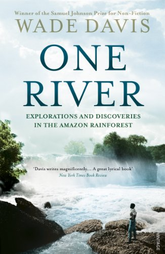 One River: Explorations and Discoveries in the Amazon Rain Forest por Wade Davis