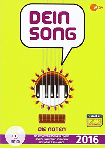 Dein Song 2016 - Die Noten