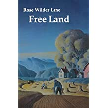 Free Land by Rose Wilder Lane (1984-10-01)