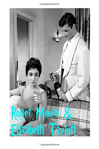 Roger Moore & Elizabeth Taylor!: James Bond & Cleopatra!