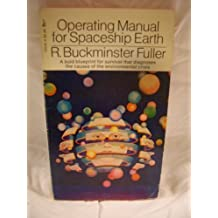 Operating Manual for Spaceship Earth by R. Buckminster Fuller (1970-11-01)