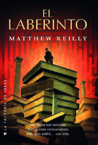 El laberinto (Best seller nº 64) por Matthew Reilly