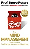 The Chimp Paradox: The Mind Management-Audio CD Unabridged by Steve Peters, July 2016