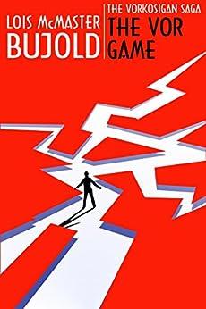 The Vor Game (Vorkosigan Saga) (English Edition) di [Bujold, Lois McMaster]