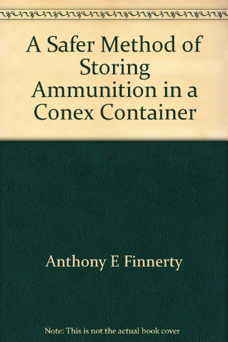 A Safer Method of Storing Ammunition in a Conex Container Conex-container