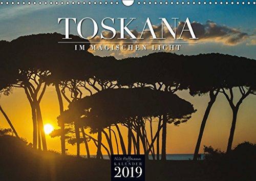 TOSKANA im magischen Licht (Wandkalender 2019 DIN A3 quer): Italiens lichtvolle Region fasziniert! (Monatskalender, 14 Seiten ) (CALVENDO Orte)