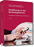 Einführung in das Rechnungswesen: Grundlagen der Buchführung und Bilanzierung - Adolf G. Coenenberg, Axel Haller, Gerhard Mattner, Wolfgang Schultze