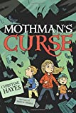 Mothman's Curse by Christine Hayes (2015-06-16)