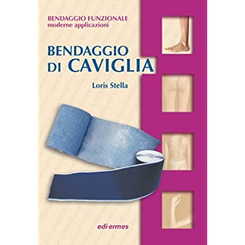 Bendaggio Di Caviglia. Con Cd-Rom