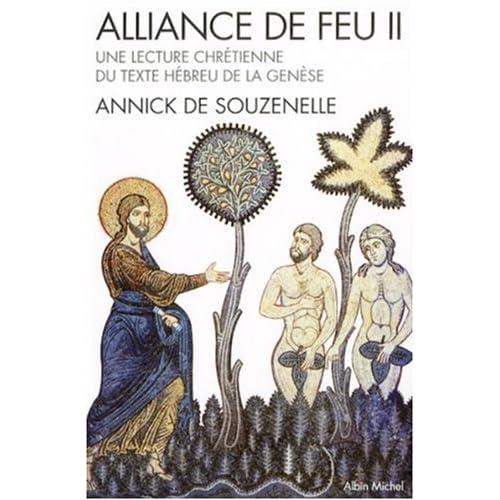 Alliance de feu : Tome 2, Une lecture chrétienne du texte hébreu de la Genèse