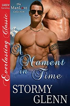A Moment in Time [Aberdeen Pack 5] (Siren Publishing Everlasting Classic ManLove) von [Glenn, Stormy]