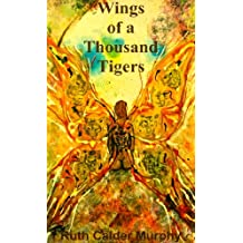 Wings of a Thousand Tigers