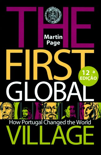 First Global Village: How Portugal Changed the World