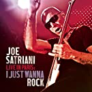 Live in Paris : I Just Wanna Rock