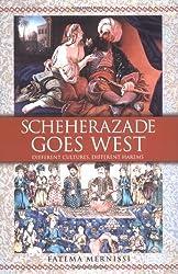Scheherazade Goes West by Fatema Mernissi (2001-05-22)