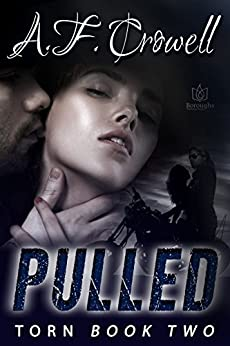 Pulled (Torn Book 2) by [Crowell, A.F.]
