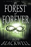 The Forest of Forever (The Soren Chase series) (Volume 1) by Rob Blackwell (2015-04-10)