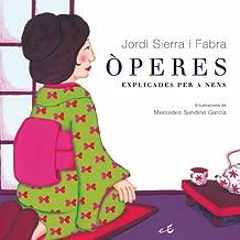 Òperes explicades per a nens (LLIBRES SINGULARS)
