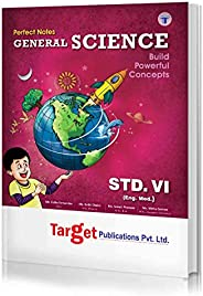 Std 6 Perfect Notes General Science Book | English Medium | Maharashtra State Board | Includes Textual Questio