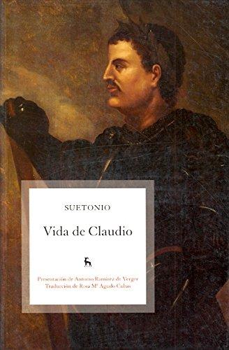Vida De Claudio / Life of Claudius por Cayo Suetonio Tranquilo