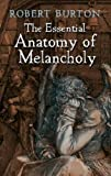Best Dover Publications Books On Psychologies - The Essential Anatomy of Melancholy Review