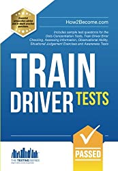 Train Driver Tests: Inlcudes sample test questions for the Dots Concentration Tests, Train Driver Error Checking, Assessing Information, Observational ... and Awarness Tests: 1 (Testing Series)