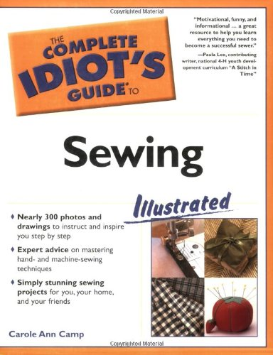 The Complete Idiot's Guide to Sewing Illustrated -