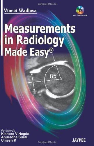 Measurements in Radiology Made Easy by Vineet Wadhwa (2011-08-30)