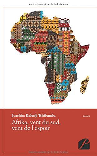 Afrika, vent du sud et vent de l'espoir
