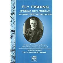 Fly fishing = Pesca con mosca