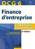 DCG 6 - Finance d'entreprise - 6e éd - Corrigés du manuel