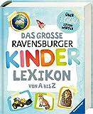 Das große Ravensburger Kinderlexikon von A bis Z - Christina Braun, Anne Scheller