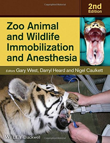 Zoo Animal and Wildlife Immobilization and Anesthesia by Gary West (Editor), Darryl Heard (Editor), Nigel Caulkett (Editor) (2-Sep-2014) Hardcover